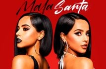 Becky G's Debut Album Mala Santa Is Available Now!