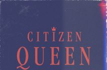 "Citizen Queen Release Their Cover Of ""Good As Hell"""