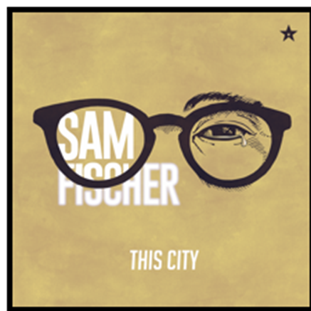 "Sam Fischer Releases The Music Video For His Viral Hit ""This City"" Via Sony Music Entertainment U.K./RCA Records"