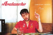 """CHRISTIAN FRENCH RELEASES """"AVALANCHE"""" ALONG WITH THE MUSIC VIDEO"""
