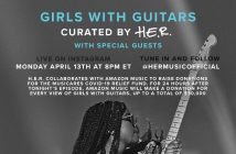 "H.E.R.'s Instagram Live Series ""Girls With Guitars"" Collaborates With Amazon Music To Raise Donations for the MusiCares Covid-19 Relief Fund"