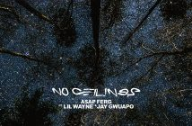 "A$AP Ferg Releases ""No Ceilings"" feat. Lil Wayne & Jay Gwuapo"