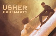 "Usher Releases Brand New Single + Video ""Bad Habits"" To be Featured on Forthcoming Studio Album via RCA Records"