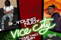 "Young Nudy Releases New Track ""Vice City"""