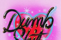 "Good Girl Releases New Single ""Dumb Shit"""
