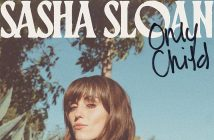 Sasha Sloan Releases Debut Album Only Child – Out Now