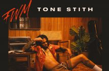 """Tone Stith Releases New Track and Live Performance Video """"FWM"""""""