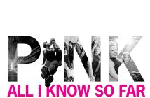 """P!NK Announces New Single """"All I Know So Far"""" To Be Released May 7th"""
