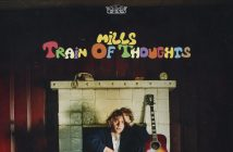 """Mills Releases """"Train of Thoughts"""" EP"""