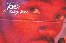 """TOBi x Baby Rose Release """"Come As You Are"""""""