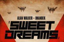 "Alan Walker and Imanbek release  ""Sweet Dreams"" remix pack"