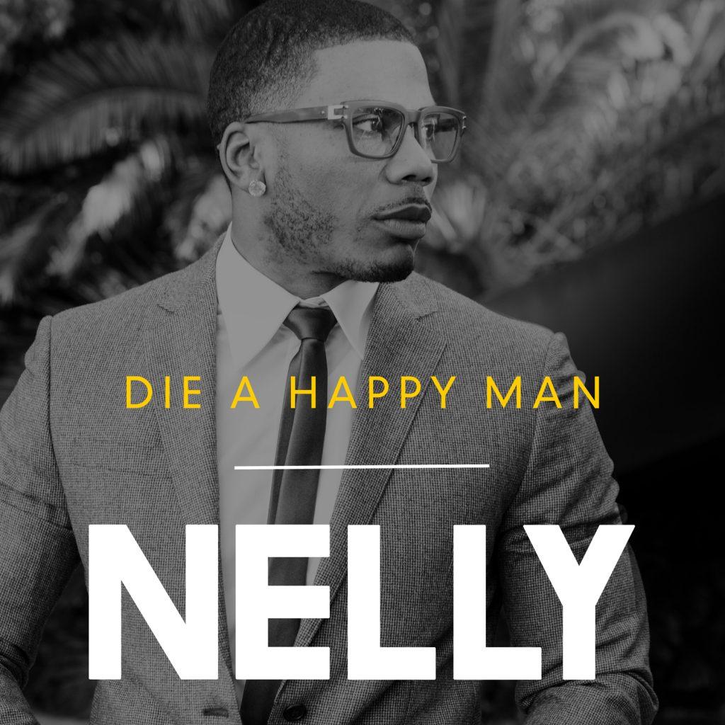 NELLY_DieHappyMan_final_1500x1500