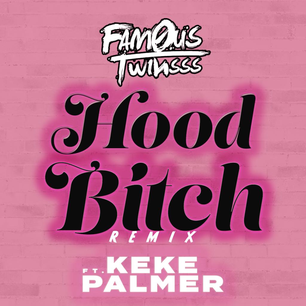 Hood Bitch (Keke Palmer Remix)