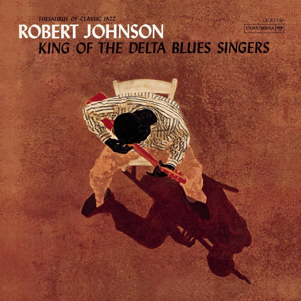 Robert Johnson - King Of The Delta Blues Singers (Volume 1)
