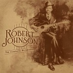 Robert Johnson: The Centennial Collection