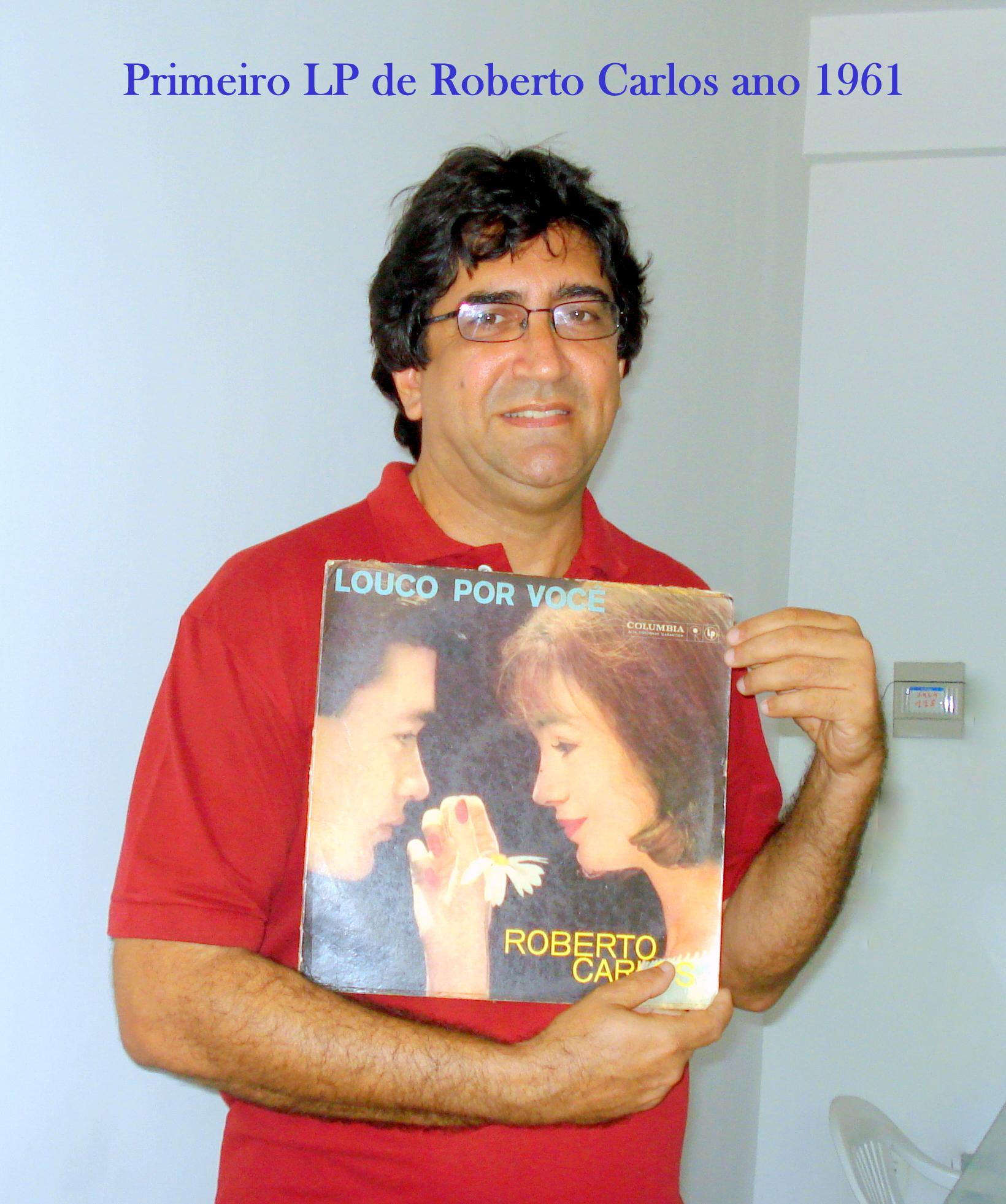Eli Gomes de Araujo. - Primeiro LP de Roberto Carlos lançado em 1961.