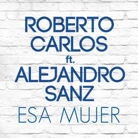 Capa – Esa Mujer – Alejandro Sanz