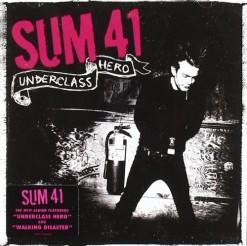Sum 41 - Underclass Hero Cover