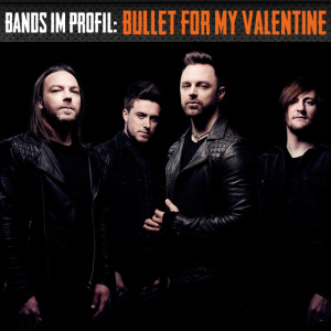 Bullet For My Valentine Bands im Profil Rock.de