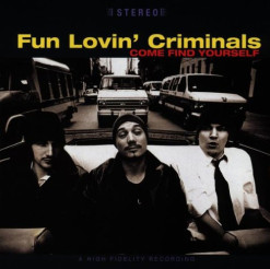 _0047_Fun Lovin Criminals