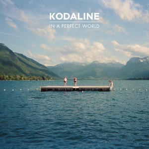 Kodaline, Album, In A Perfect World