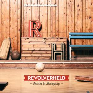 Revolverheld_Immer