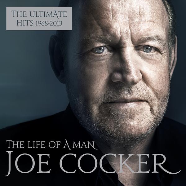Cover Joe Cocker The Life Of A Man Classic Rock.de