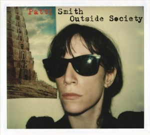 Patti Smith_Outside Society