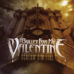 Bullet-For-My-Valentine-Scream-Aim-Fire-Cover-web