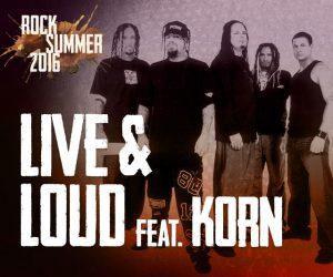 Live & Loud feat. KORN