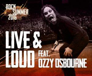 Live & Loud feat. Ozzy Osbourne