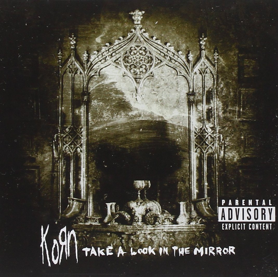 Korn Take A Look In The Mirror Albumcover