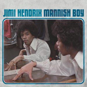 Jimi Hendrix Mannish Boy RSD 2018