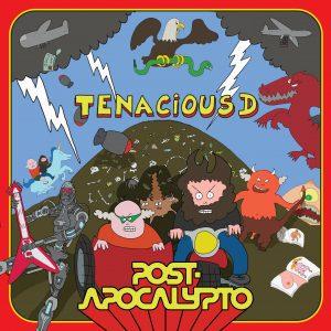 "Tenacious D: ""Post-Apocalypto"""
