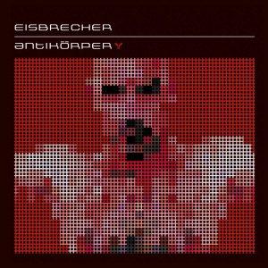 """Eisbrecher Album """"Antikörper"""""""