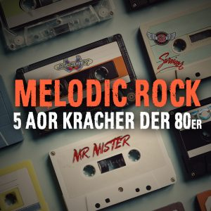 AOR Melodic Rock 80s Rock