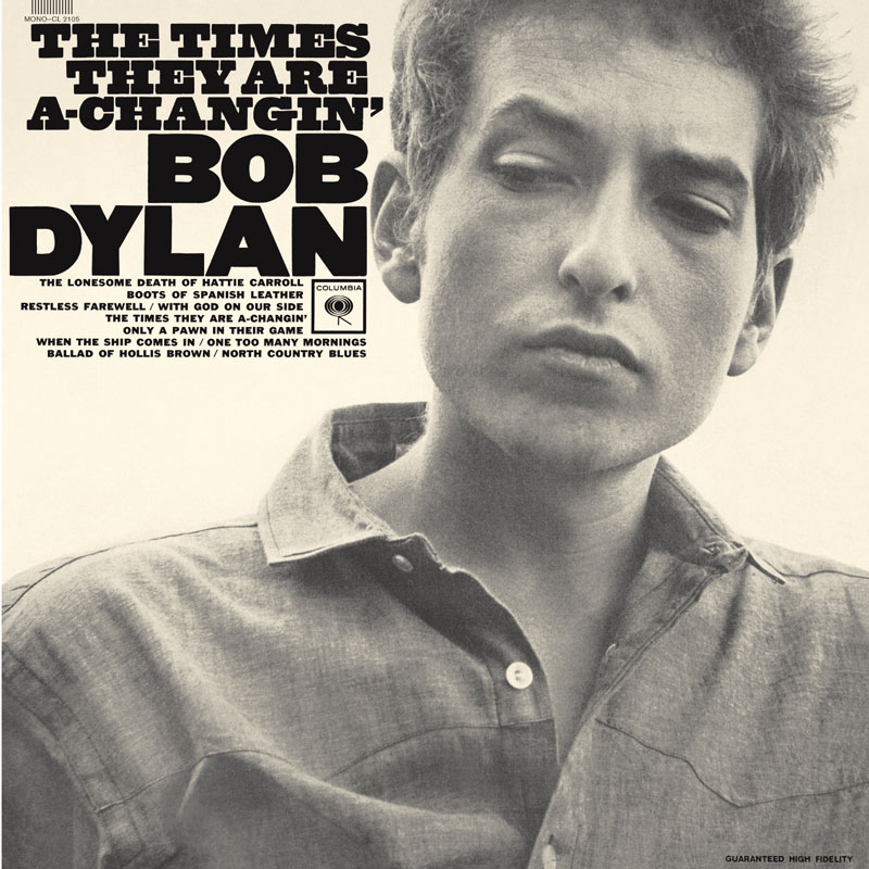 Bob Dylan The Times Are A-Changin