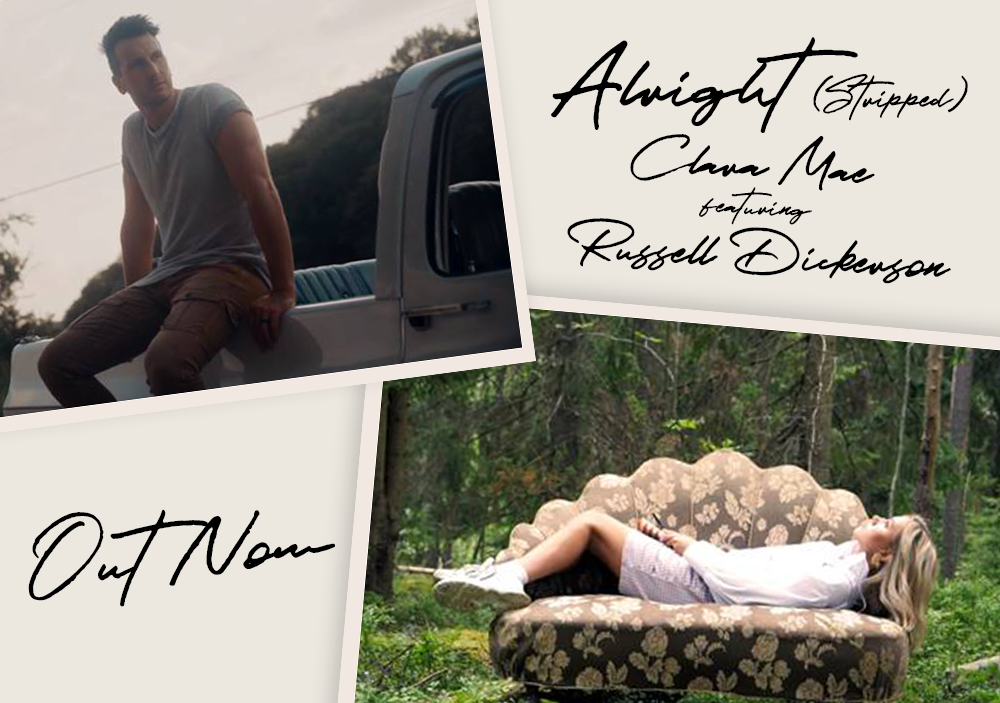 "Clara Mae releases ""Alright"" (Stripped) featuring Russell Dickerson"