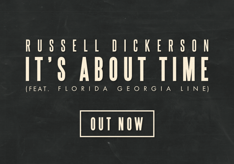 "Russell Dickerson and Florida Georgia Line team up for ""It's About Time"""