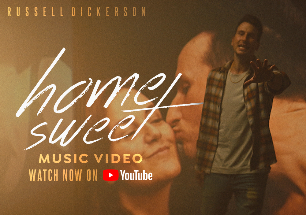 "Russell Dickerson releases ""Home Sweet"" music video."