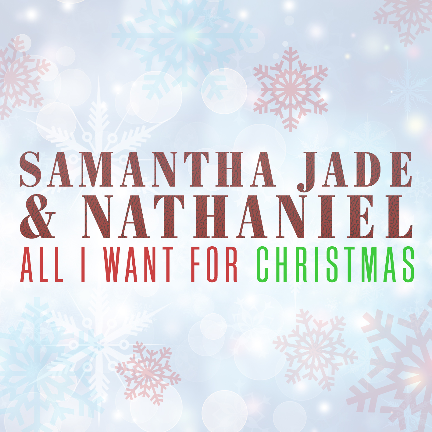 Samantha-Jade-&-Nathaniel_ALL-I-WANT-FOR-CHRISTMAS_iTunes-SINGLE-COVER_Final