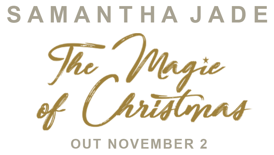 Samantha Jade - The Magic of Christmas. Out November 2.