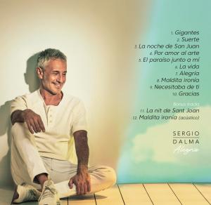 """Sergio Dalma anuncia el lanzamiento de su nuevo disco inédito """"Alegría"""""""