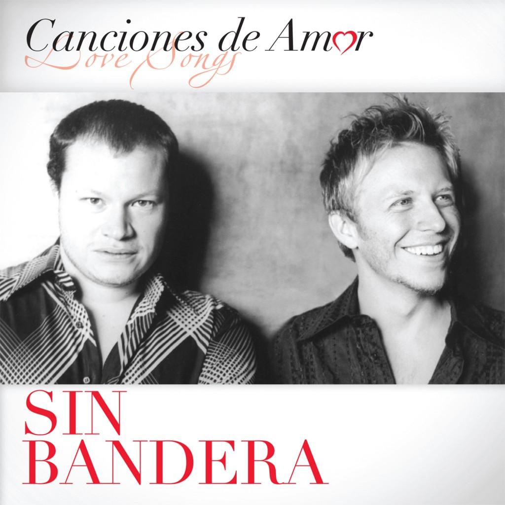 Sin Bandera – Canciones De Amor