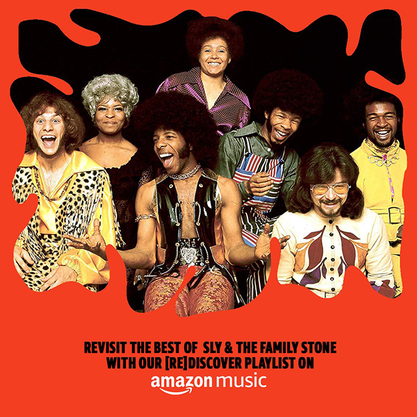 Sly & The Family Stone REDISCOVER Playlist on Amazon Music