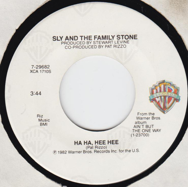 Sly & The Family Stone - Ha Ha, Hee Hee written by Pat Rizzo