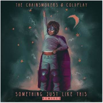 The Chainsmokers & Coldplay - Something Just Like This Remixes