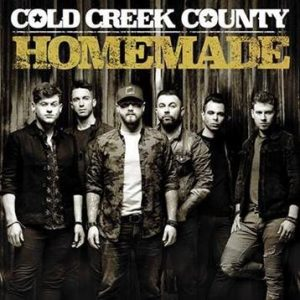 "Cold Creek County's Debut Single ""Homemade"" Delivered To Country Radio Today"