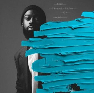 MALI MUSIC RELEASES HIS HIGHLY-ANTICIPATED NEW ALBUM THE TRANSITION OF MALI TODAY ON BYSTORM ENTERTAINMENT/RCA RECORDS