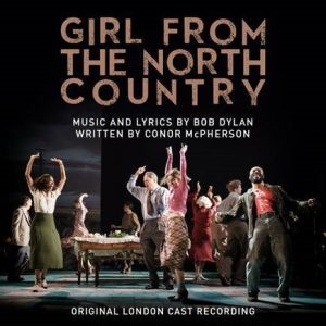 THE OLD VIC AND SONY MUSIC ENTERTAINMENT ANNOUNCES CAST ALBUM RECORDING OF GIRL FROM THE NORTH COUNTRY